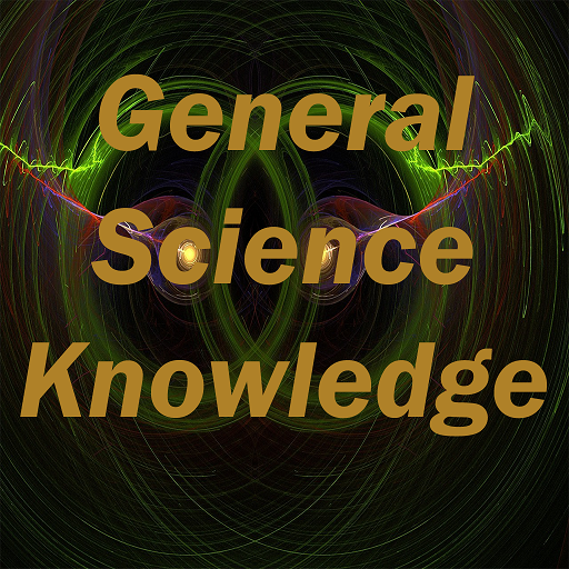 General Science Knowledge Test 31 (Mod)